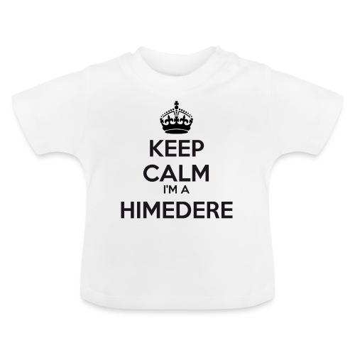 Himedere keep calm - Baby T-Shirt