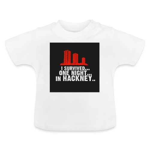 i survived one night in hackney badge - Baby T-Shirt