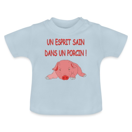 Porcitive Attitude - T-shirt Bébé