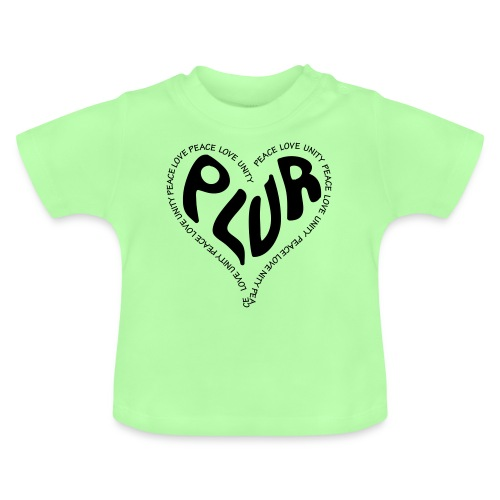 PLUR Peace Love Unity & Respect ravers mantra in a - Baby T-Shirt