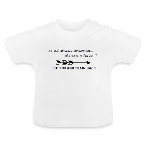 train hard - T-shirt Bébé
