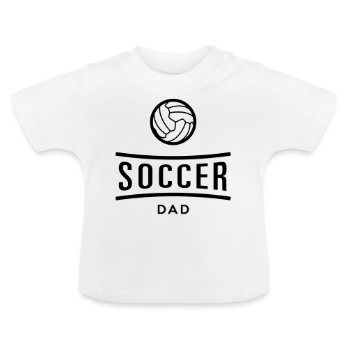 soccer dad - T-shirt Bébé
