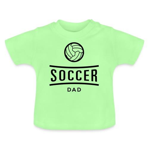 soccer dad - T-shirt Bébé