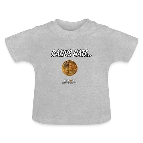 Baks hate - Maglietta per neonato