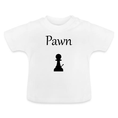 Pawn - Baby T-Shirt