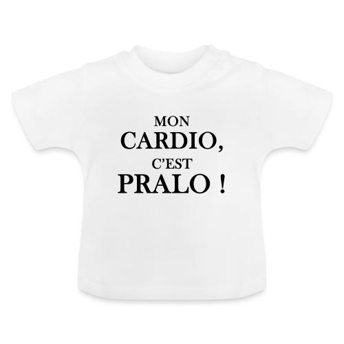 mon cardio c est pralo - T-shirt Bébé