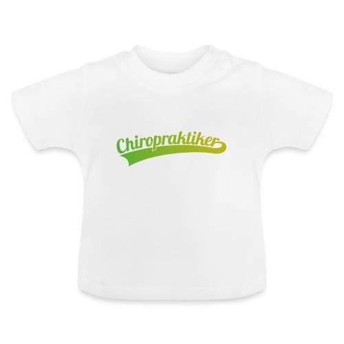 Chiropraktiker (DR12) - Baby T-Shirt