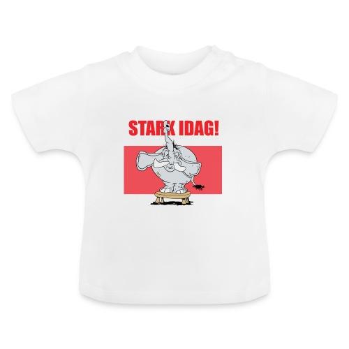 Stark idag - Baby-T-shirt