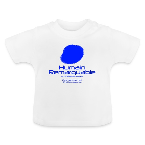 Humain Remarquable - T-shirt Bébé