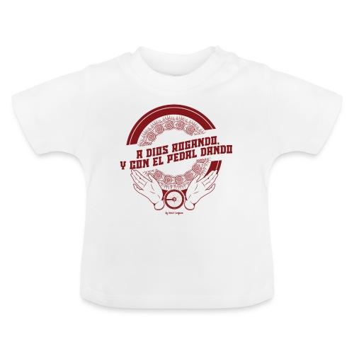 A DIOS ROGANDO - Camiseta bebé