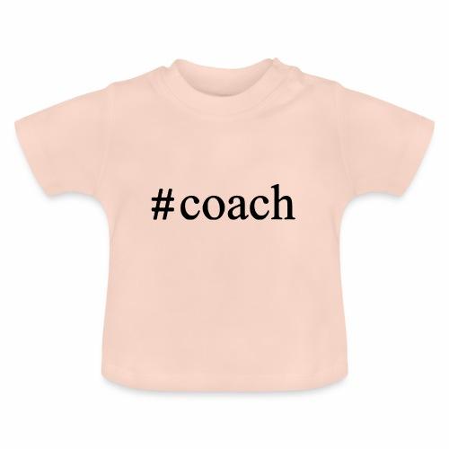 Black Coach Hashtag - Baby T-Shirt