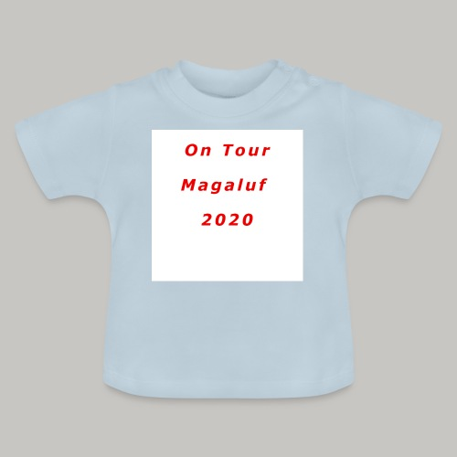 On Tour In Magaluf, 2020 - Printed T Shirt - Baby T-Shirt