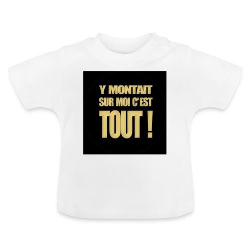 badgemontaitsurmoi - T-shirt Bébé