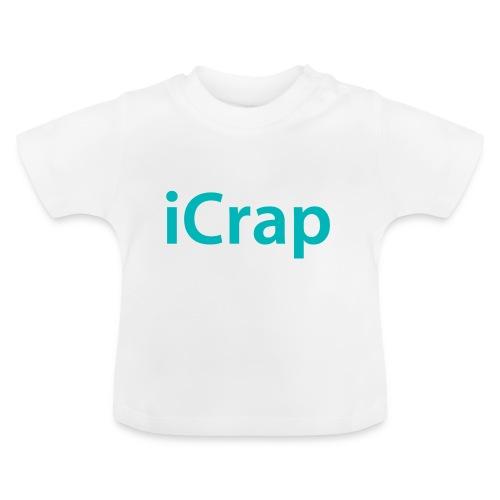 icrap - Baby T-shirt