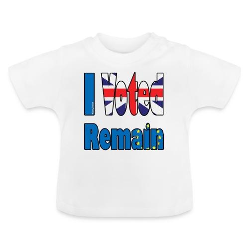 I Voted Remain referendum - Baby T-Shirt
