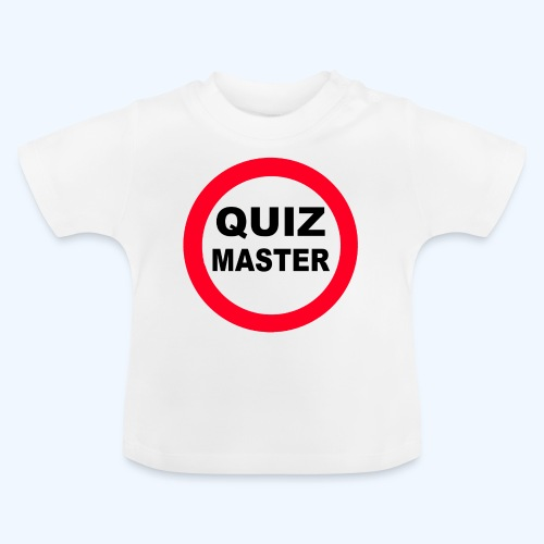 Quiz Master Stop Sign - Baby T-Shirt