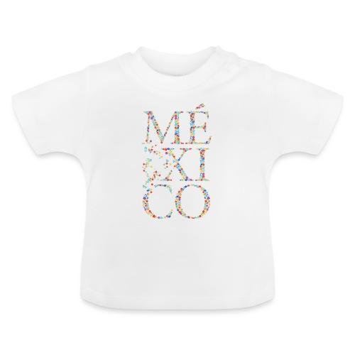 México - Baby T-Shirt
