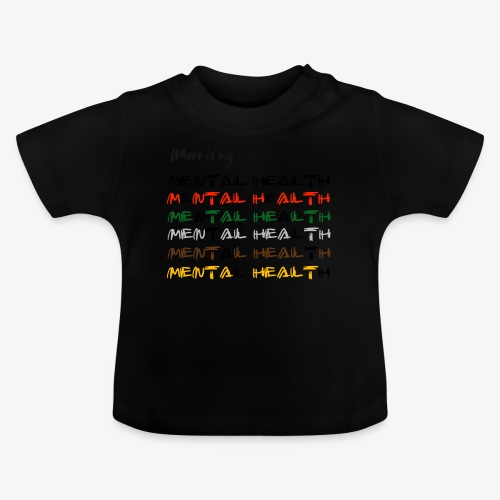 Where is my...? - Baby T-Shirt