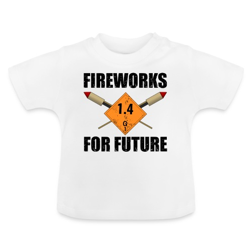 Fireworks for Future Pyro - Baby T-Shirt