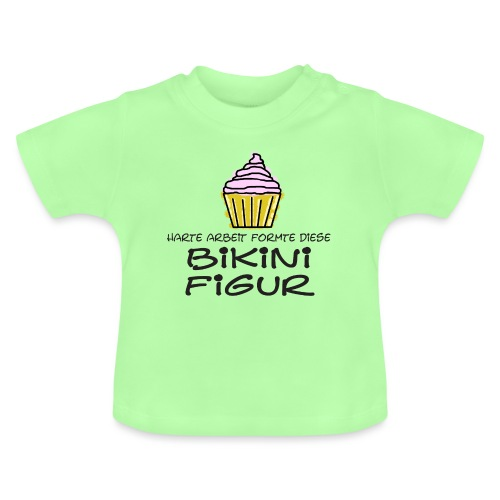 Bikinifigur. - Baby T-Shirt