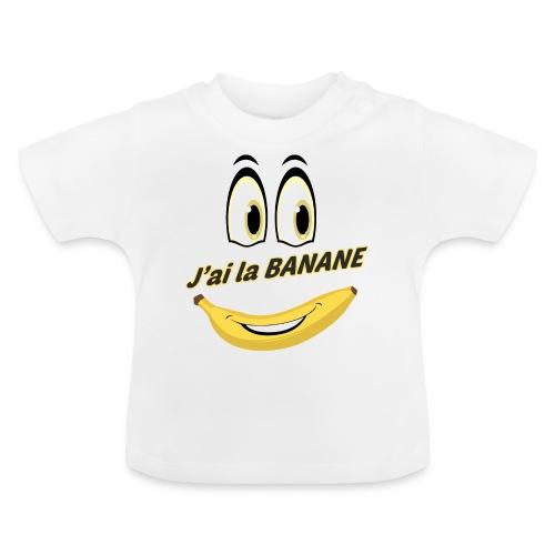 J ai la banane - T-shirt Bébé