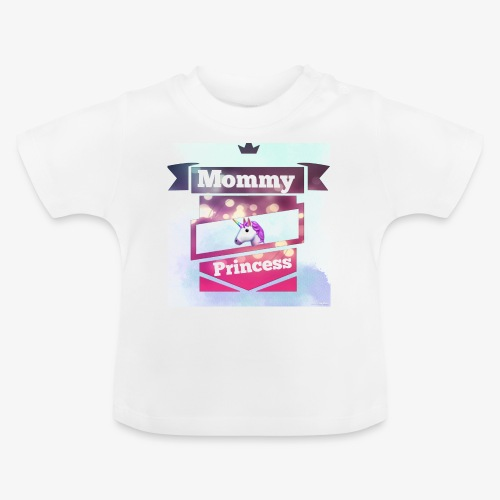 Mommy & Princess - Baby T-Shirt