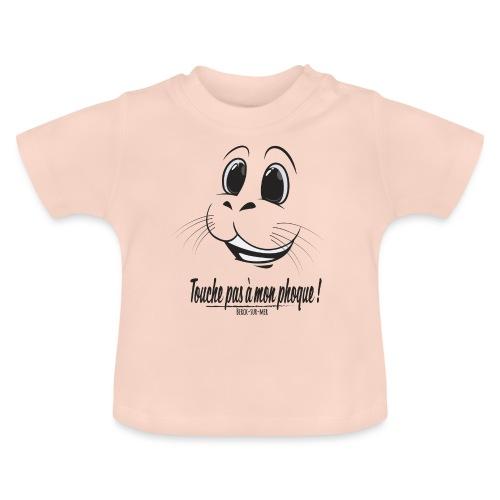 Touche pas a mon phoque de Berck! - T-shirt Bébé