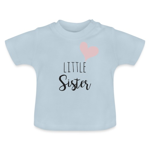 Little Sister - Baby T-Shirt