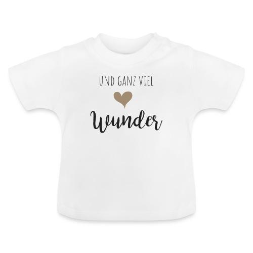 und ganz viel Wunder Familyshirt - Baby T-Shirt