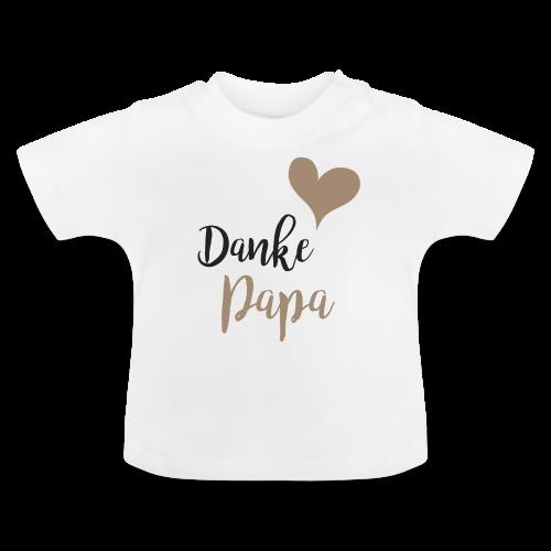 Danke Papa - Baby T-Shirt