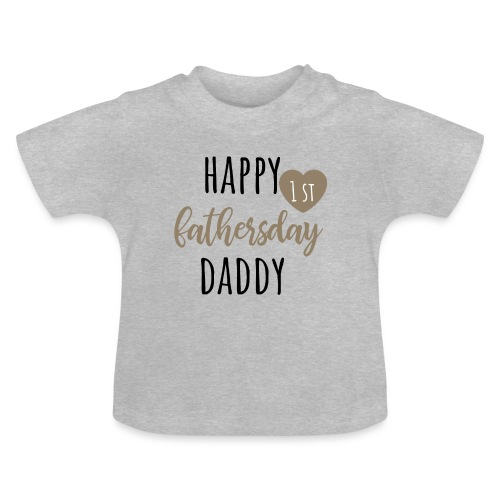 Happy first fathersday - Baby T-Shirt