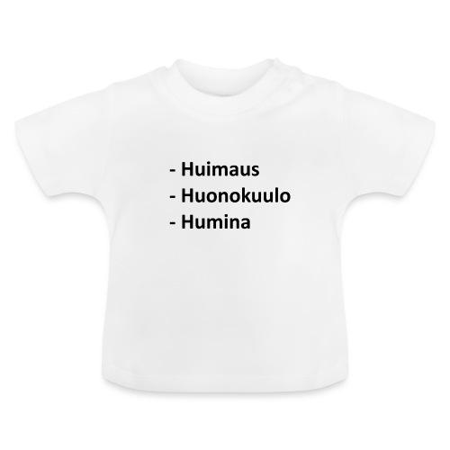 Huonokuulo - Vauvan t-paita