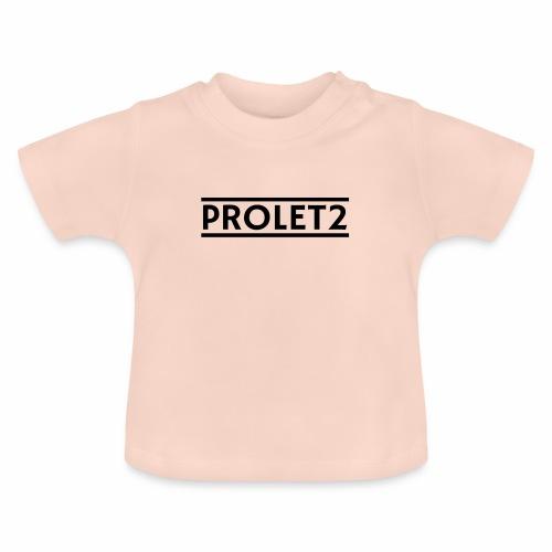 Prolet2 | Geschenk - Baby T-Shirt
