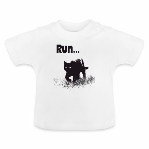 Run... - Baby T-Shirt