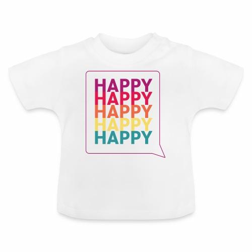 Happy - Baby T-Shirt