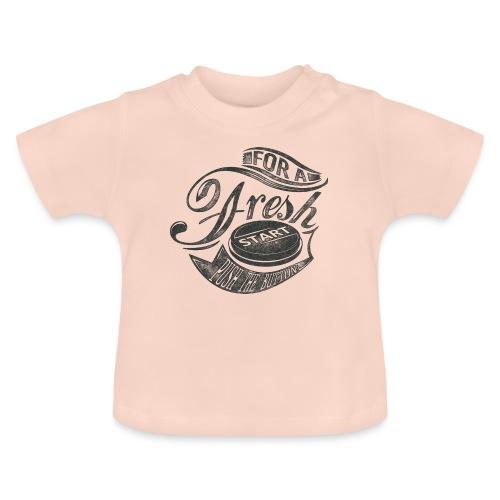 Fresh start - Baby T-Shirt