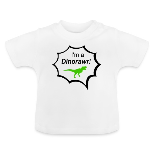 I¨m a dinorawr - Baby-T-shirt