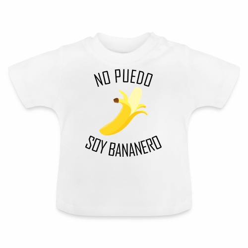 J'peux pas j'ai Banane - Version Espagnol - T-shirt Bébé