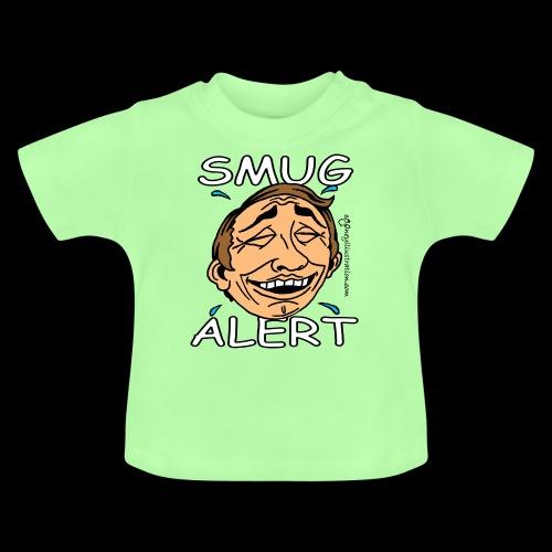 Smug Stan - Baby T-Shirt