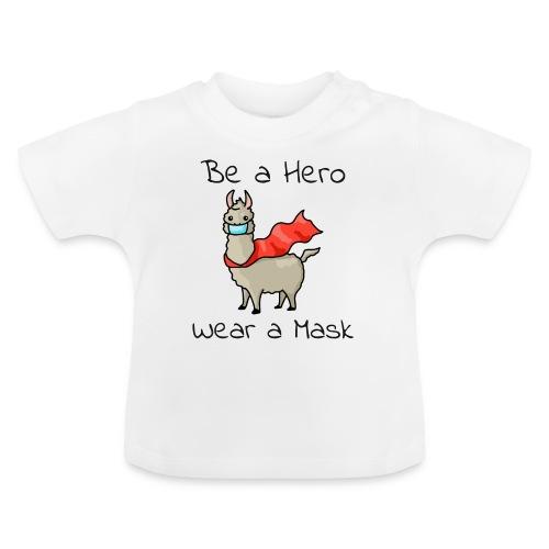 Sei ein Held, trag eine Maske - fight COVID-19 - Baby T-Shirt