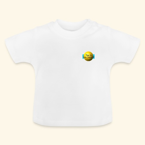 Time to Love Yourself - Baby T-Shirt