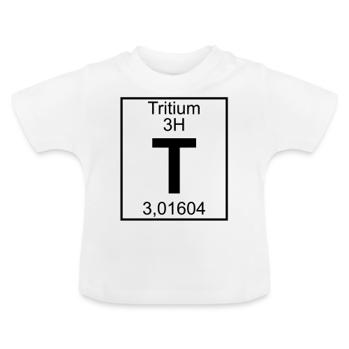 T (tritium) - Element 3H - pfll - Baby T-Shirt
