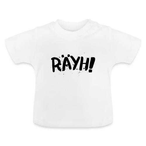 Räyh musta - Vauvan t-paita