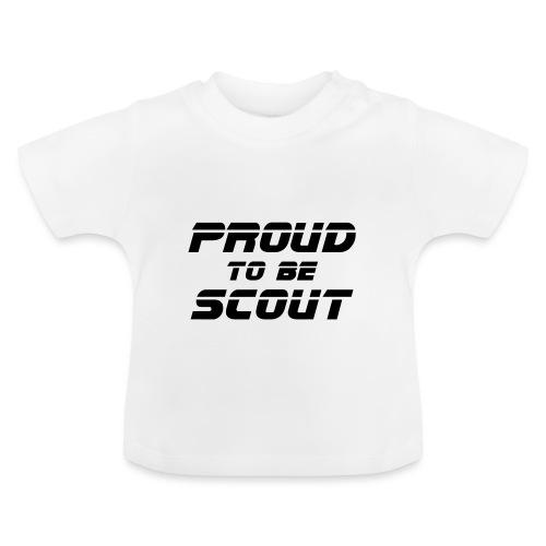 Proud to be scout Typo - Designfarbe frei wählbar - Baby T-Shirt