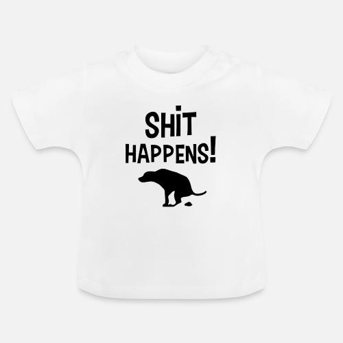 Shit Happens met Hond - Baby T-shirt