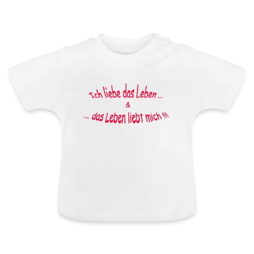 Ich-liebe-das-Leben-rot - Baby T-Shirt