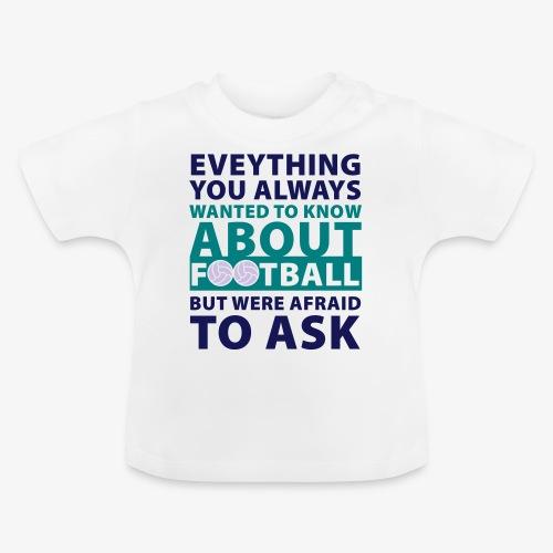 Todo sobre el fútbol - Camiseta bebé