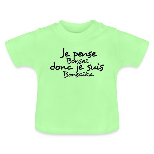 je_pense_donc_je_suis - T-shirt Bébé