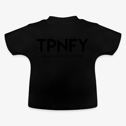 TPNFY - Baby T-Shirt