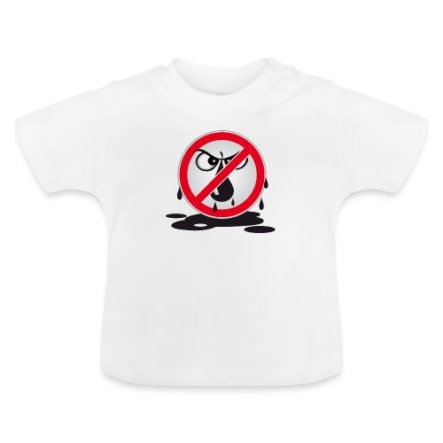 Erdöl - Nein danke! - Baby T-Shirt